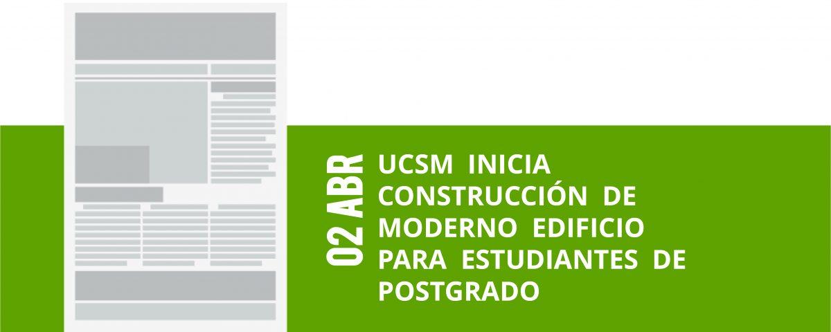 1-02-abr-ucsm-inicia-construccion-de-moderno-edificio-para-estudiantes-de-postgrado