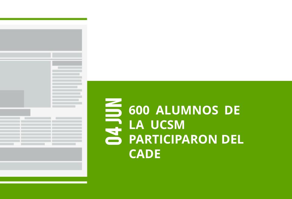 1-04-jun-600-alumnos-de-la-ucsm-participaron-del-cade