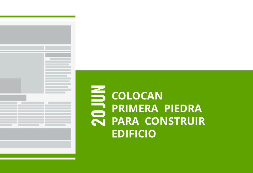 19-20-jun-colocan-primera-piedra-para-construir-edificio