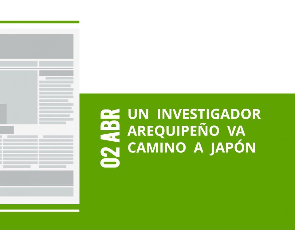 2-02-abr-un-investigador-arequipeno-va-camino-a-japon