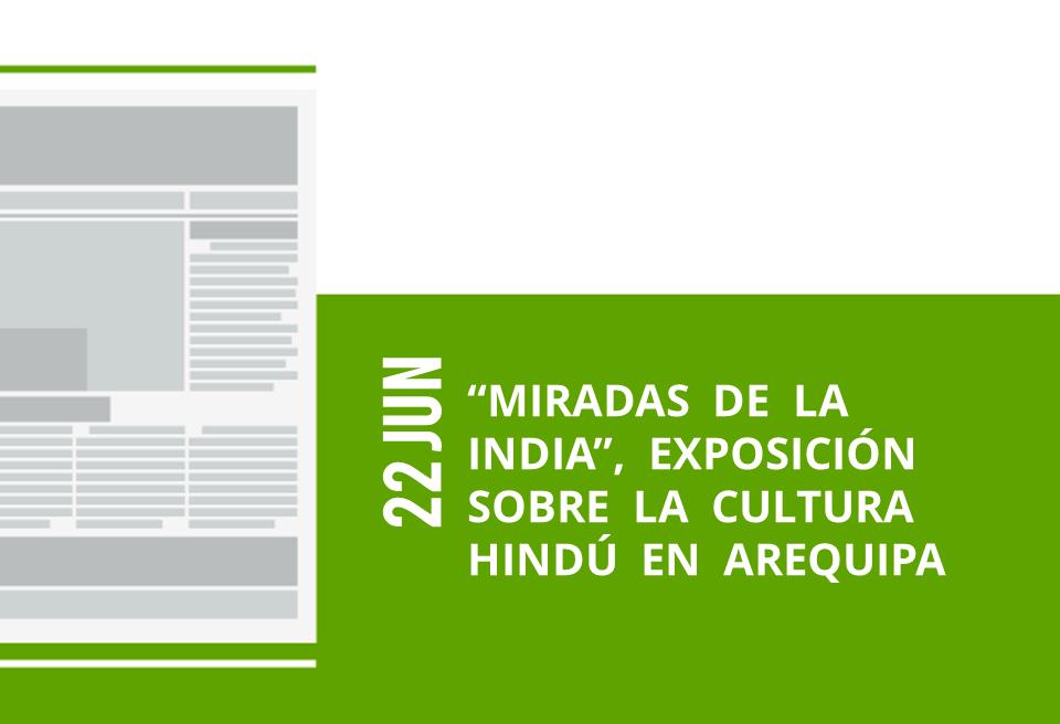 24-22-jun-miradas-de-la-india-exposicion-sobre-la-cultura-hindu-en-arequipa