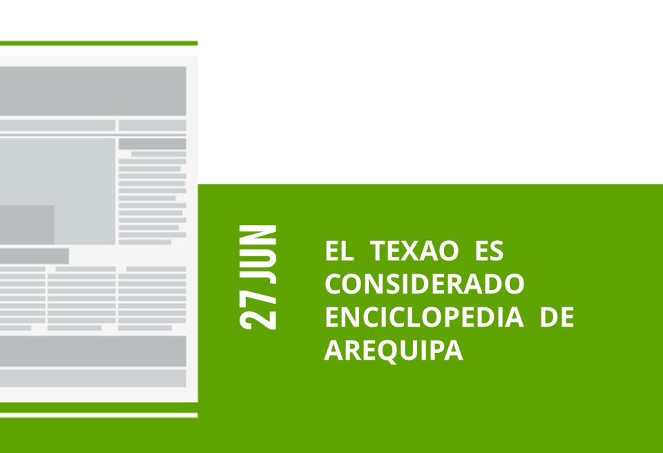 34-27-jun-el-texao-es-considerado-enciclopedia-de-arequipa