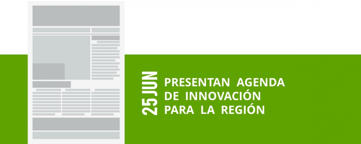 38-25-jun-presentan-agenda-de-innovacion-para-la-region