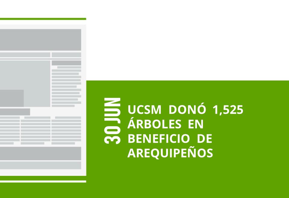 45-30-jun-ucsm-dono-1525-arboles-en-beneficio-de-arequipenos