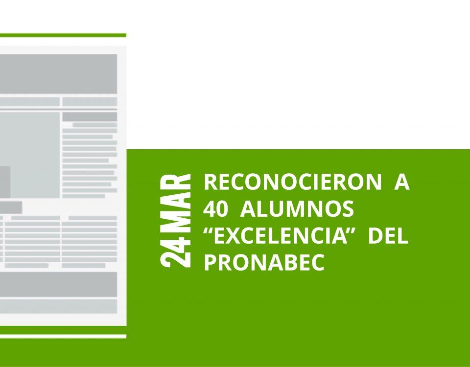 a10-24-mar-reconocieron-a-40-alumnos-excelencia-del-pronabec