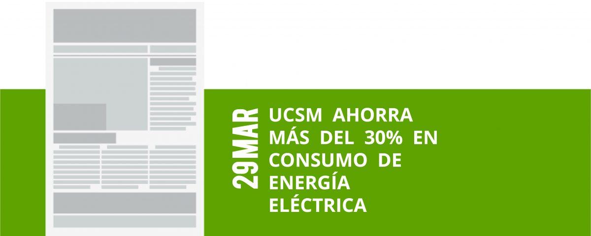 a17-29-mar-ucsm-ahorra-mas-del-30-en-consumo-de-energia-electrica