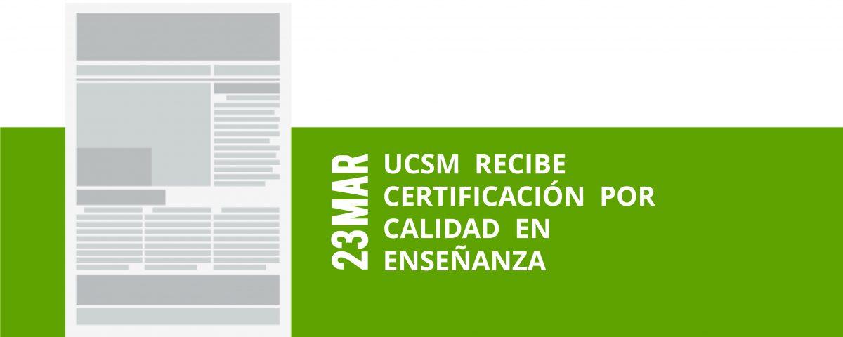 a6-23-mar-ucsm-recibe-certificacion-por-calidad-en-ensenanza