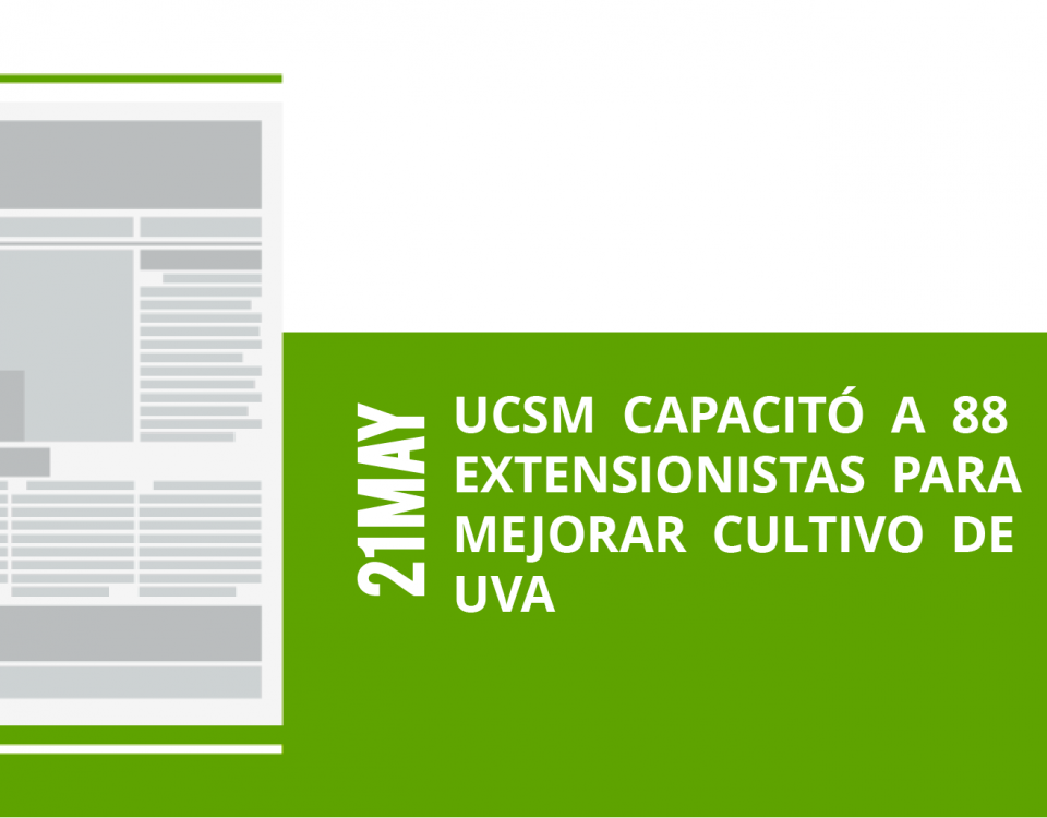 14-21-ucsm-capacito-a-88-extensionistas-para-extensionistas-para-mejorar-cultivo-de-mejorar-cultivo-de-uvauva