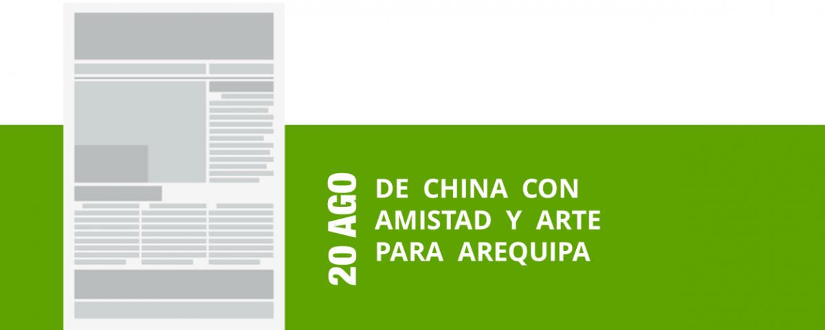 22-20-ago-de-china-con-amistad-y-arte-para-arequipa-png